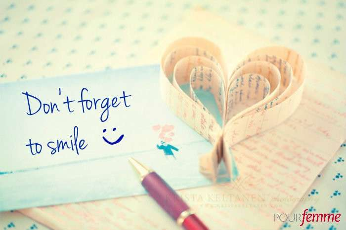 Don't forget to smile!